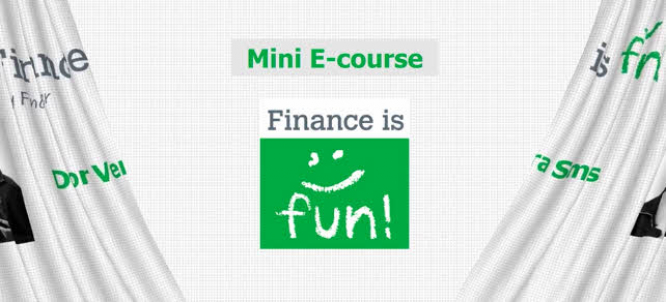 Mini E-Course Finance is fun!